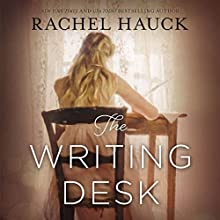 The Writing Desk Audiobook by Rachel Hauck Narrated by Windy Lanzl