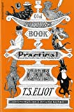 Old Possums Book of Practical Cats (1417617047) by Eliot, T. S.