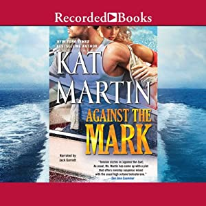 Against the Mark: The Raines of Wind Canyon, Book 9 | [Kat Martin]
