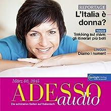 ADESSO audio - Diamo i numeri! 3/2015: Italienisch lernen Audio - Die Magie der Zahlen (       ungekürzt) von div. Gesprochen von: div.