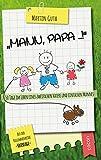 Mann, Papa ...!