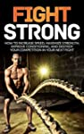 Fight Strong: How to Increase your Sp...