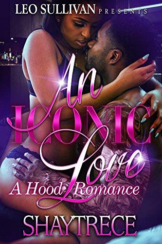 An Iconic Love: A Hood Romance