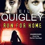 Run for Home | Sheila Quigley