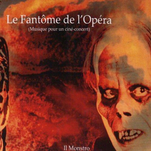 Il Monstro - Le Fantome De L'Opera