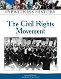 img - for The Civil Rights Movement (Eyewitness History Series) book / textbook / text book
