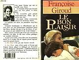 echange, troc Françoise Giroud - Le Bon Plaisir