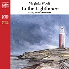 To the Lighthouse Audiobook by Virginia Woolf Narrated by Juliet Stevenson