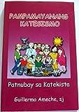 img - for Pampamayanang Katesismo / Patnubay sa Katekista [Cebuano Language] book / textbook / text book