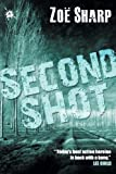 Zoe Sharp Second Shot (Charlie Fox Crime Thrillers)