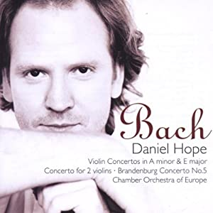 Bach: Violin Concertos in A Minor and E Major, Concerto for Two Violins (Double Concerto), Brandenburg Concerto No. 5