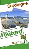 Guide du Routard Sardaigne 2011/2012 par Josse