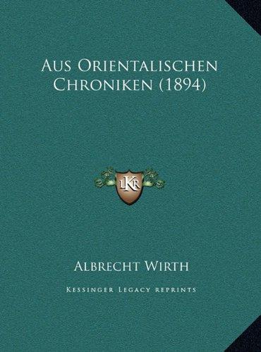 Aus Orientalischen Chroniken (1894) Aus Orientalischen Chroniken (1894)
