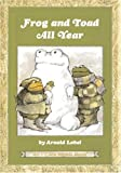 Frog and Toad All Year (I Can Read Book 2)