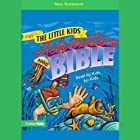 NIrV The Little Kids' Adventure Audio Bible: New Testament Hörbuch von NIrV Little Kids' Adventure Bible Gesprochen von:  full cast
