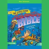 NIrV The Little Kids' Adventure Audio Bible: New Testament | [NIrV Little Kids' Adventure Bible]