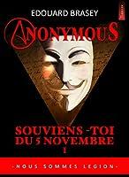 ANONYMOUS 1: Souviens-toi du 5 novembre