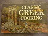 img - for Classic Greek Cooking by Hartwig, Daphne Metaxas (1974) Paperback book / textbook / text book