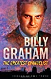 Sam Wellman Billy Graham PB (Heroes of the Faith)