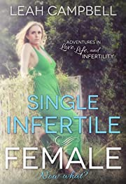 Single Infertile Female