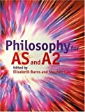 img - for Philosophy for AS and A2 book / textbook / text book