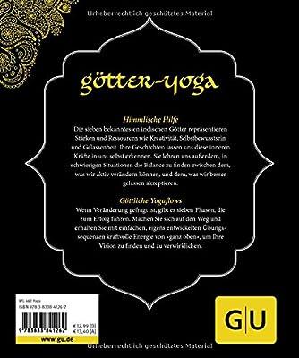 Götter-Yoga: Körper und Geist stärken mit der himmlischen Kraft der indischen Götter