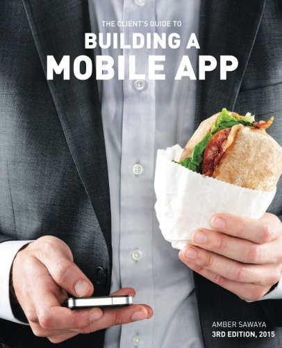 Building a Mobile App: The Client's Guide portable digital version ebook free download