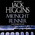 Midnight Runner: Sean Dillon Series, Book 10 Hörbuch von Jack Higgins Gesprochen von: Jonathan Oliver