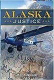 Alaska Justice (Alaska State Trooper Jack Blake Book 1)
