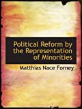 img - for Political Reform by the Representation of Minorities book / textbook / text book