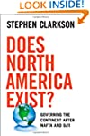 Does North America Exist?: Governing...