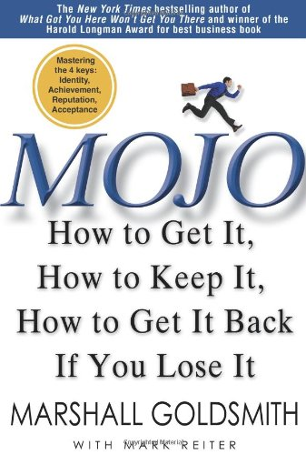 Mojo: How to Get It, How to Keep It, How to Get It Back If You Lose It (How To Keep D compare prices)