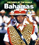 Bahamas (Cultures of the World, Second)