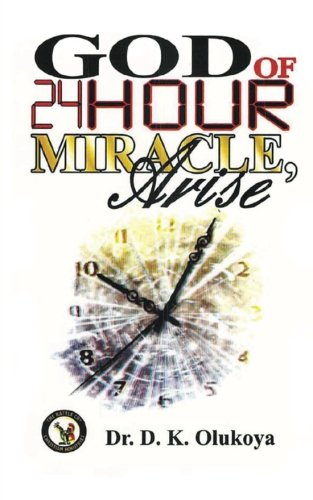 God of 24-Hour Miracles, Arise