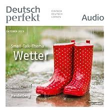 Deutsch perfekt Audio - Das Wetter. 10/2013 Audiobook by  div. Narrated by  div.