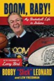 img - for Boom, Baby!: My Basketball Life in Indiana book / textbook / text book