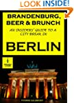 Brandenburg, Beer & Brunch - An Insid...