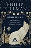Philip Pullman His Dark Materials: Gift Edition including all three novels: Northern Light, The Subtle Knife and The Amber Spyglass