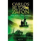"""Der F�rst des Nebels: Romanvon """"Carlos Ruiz Zaf�n"""""""