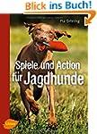 Spiele und Action f�r Jagdhunde: Retr...