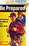 Be Prepared: A Practical Handbook for...
