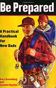 "Cover of ""Be Prepared: A Practical Handbo..."