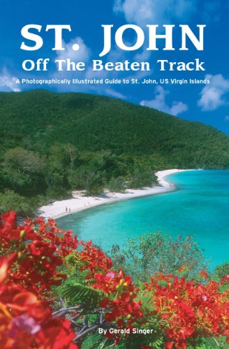 st-john-off-the-beaten-track-a-photograpgically-illustrated-guide-to-st-john-us-virgin-islands