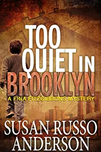 Too Quiet In Brooklyn by Susan Russo Anderson ebook deal