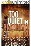 Too Quiet In Brooklyn (A Fina Fitzgibbons Brooklyn Mystery Book 1)