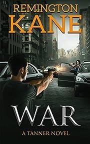 War (A Tanner Novel Book 6)