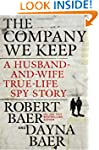 The Company We Keep: A Husband-and-Wi...