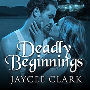 Deadly Beginnings Audiobook
