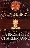 """Afficher """"La Prophétie Charlemagne"""""""