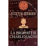 La proph�tie Charlemagnepar Steve Berry